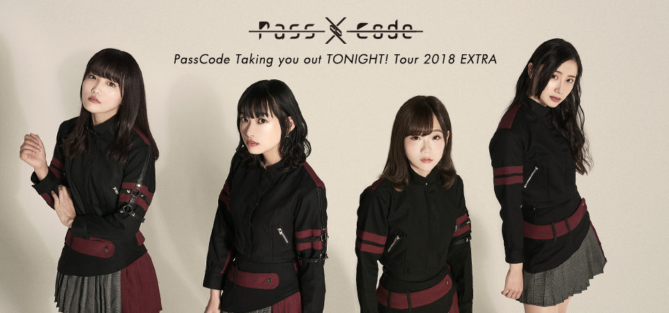 PassCode Taking you out TONIGHT! Tour 2018 EXTRA