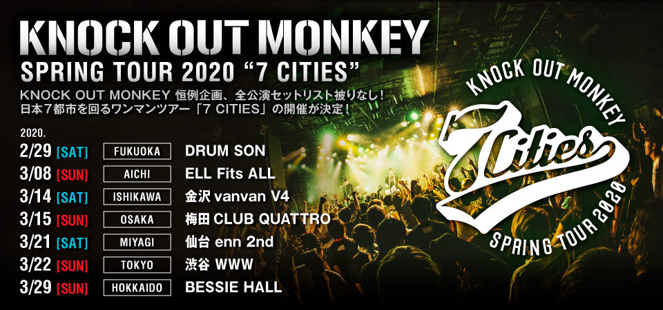 "KNOCK OUT MONKEY SPRING TOUR 2020 ""7 CITIES"""